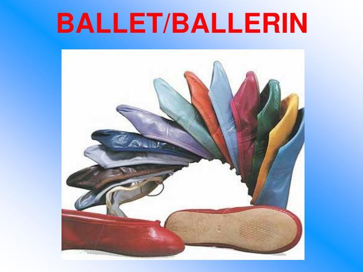 BALLET/BALLERIN