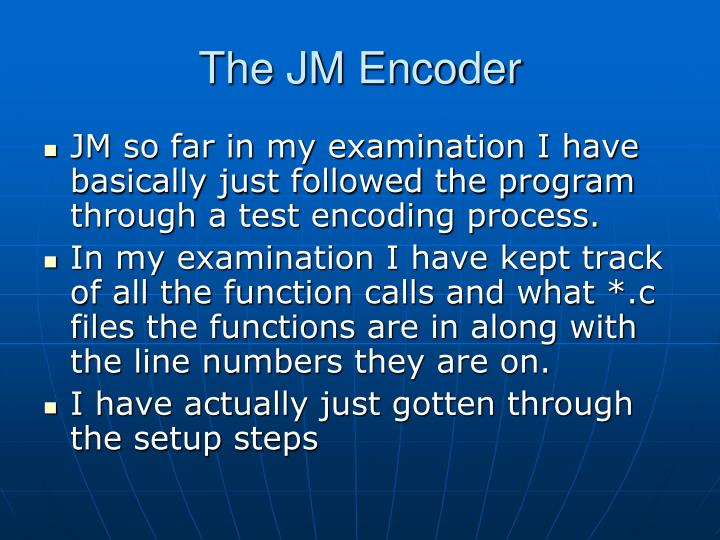 The JM Encoder
