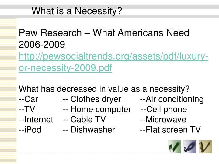 What is a Necessity?