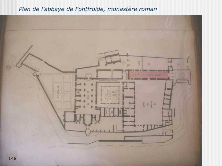 Plan de l'abbaye de Fontfroide, monastère roman