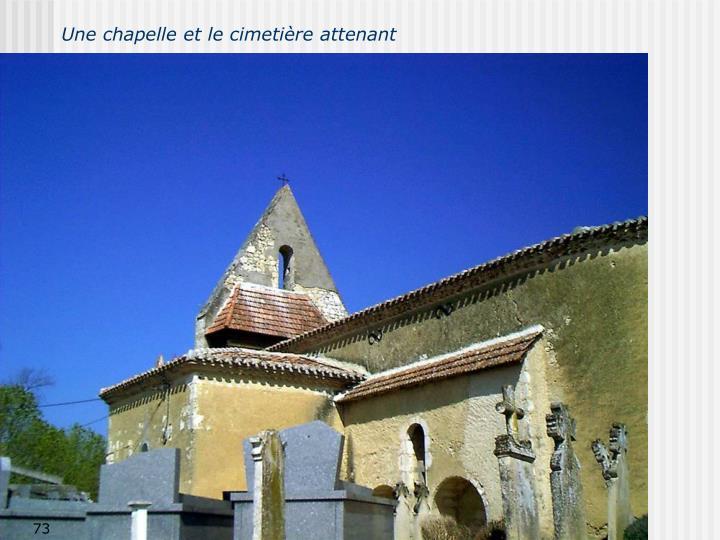 Une chapelle et le cimetière attenant