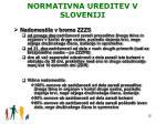 normativna ureditev v sloveniji1