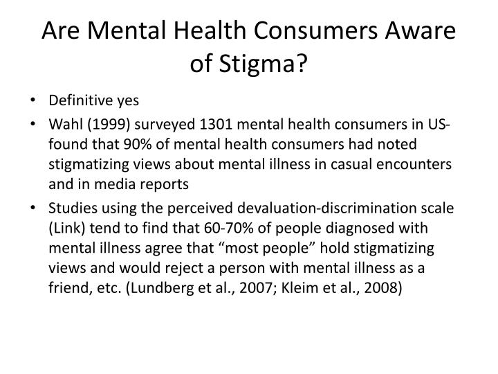 Are Mental Health Consumers Aware of Stigma?