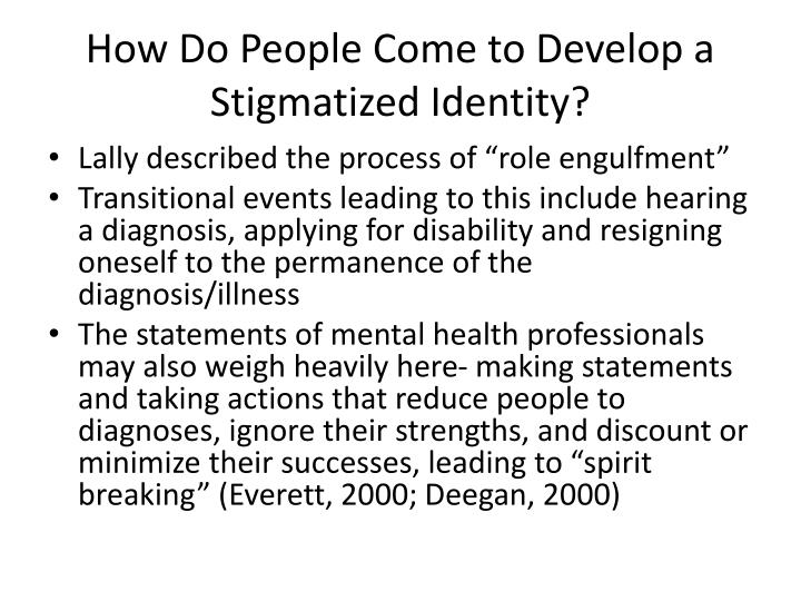 How Do People Come to Develop a Stigmatized Identity?