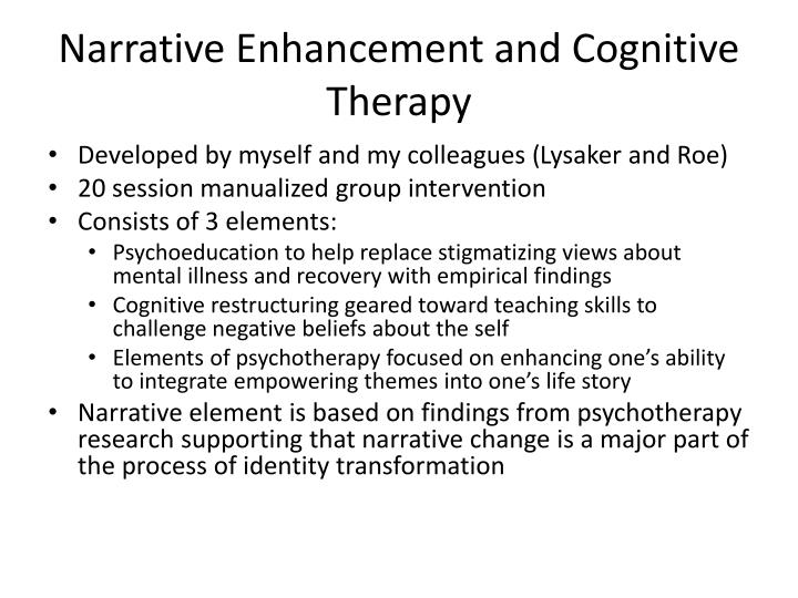 Narrative Enhancement and Cognitive Therapy