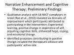 narrative enhancement and cognitive therapy preliminary findings