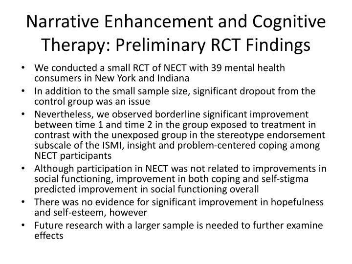 Narrative Enhancement and Cognitive Therapy: Preliminary RCT Findings