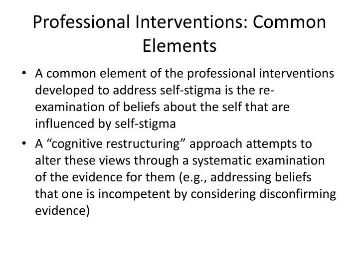Professional Interventions: Common Elements