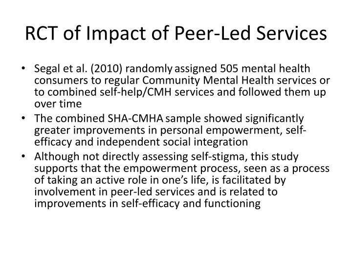 RCT of Impact of Peer-Led Services