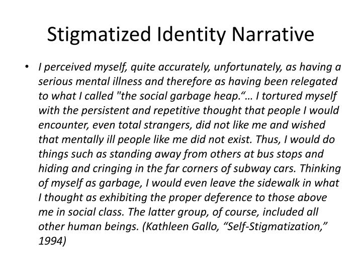 Stigmatized Identity Narrative