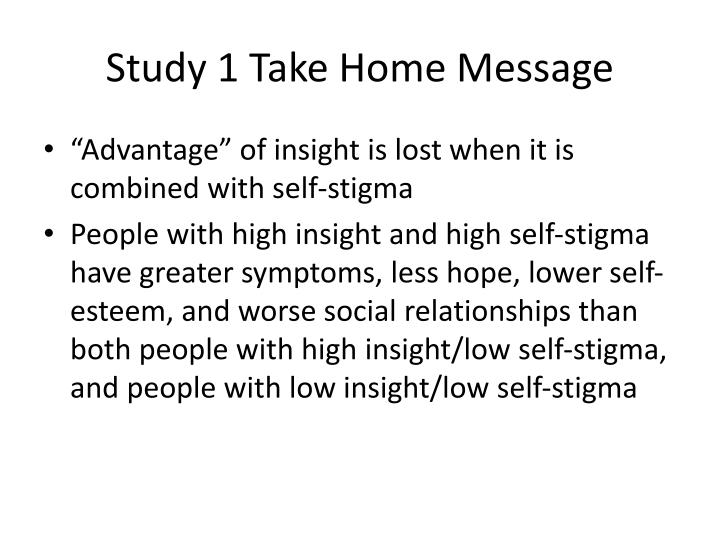 Study 1 Take Home Message