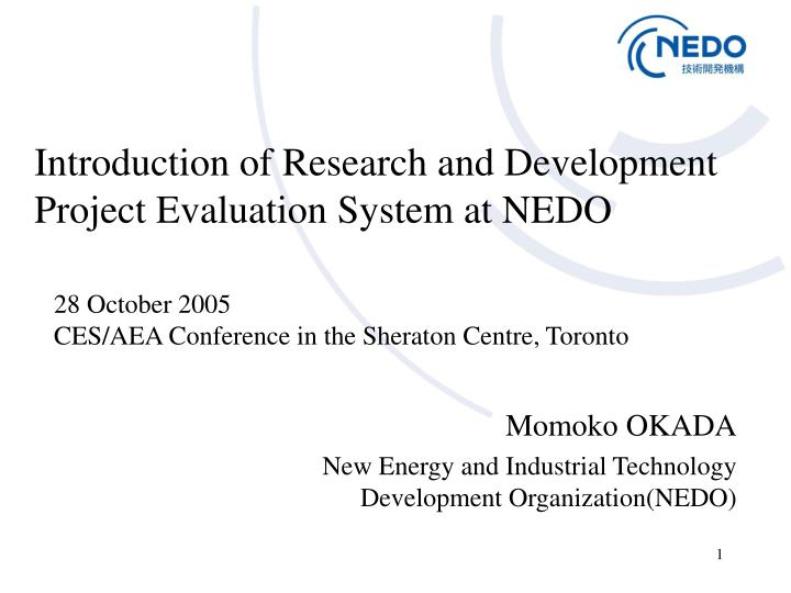 Introduction of research and development project evaluation system at nedo