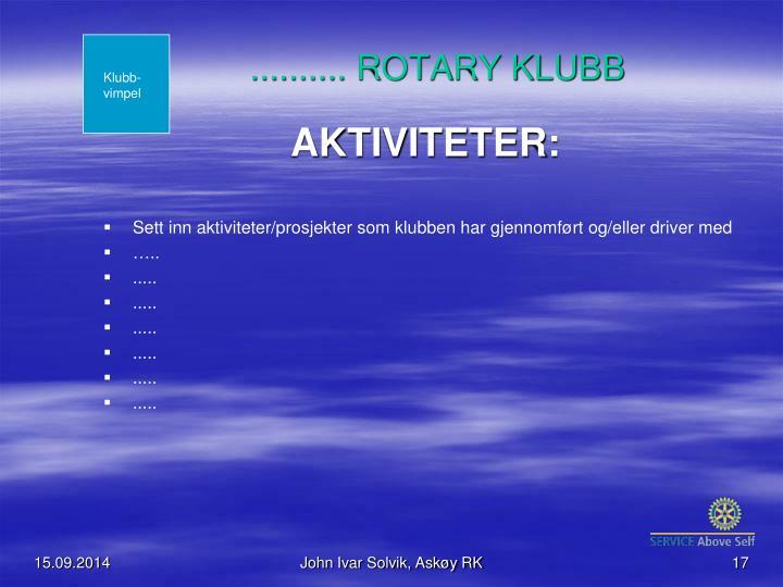 .......... ROTARY KLUBB