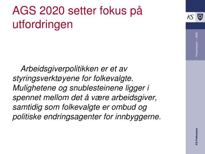 AGS 2020 setter fokus på utfordringen