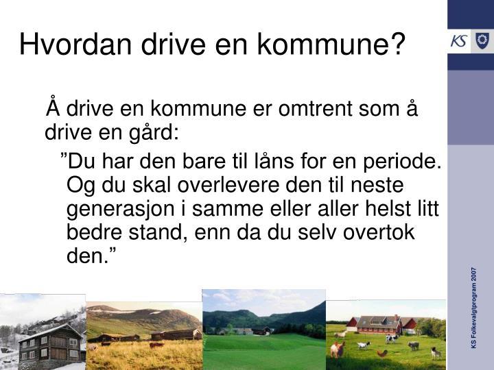 Hvordan drive en kommune?