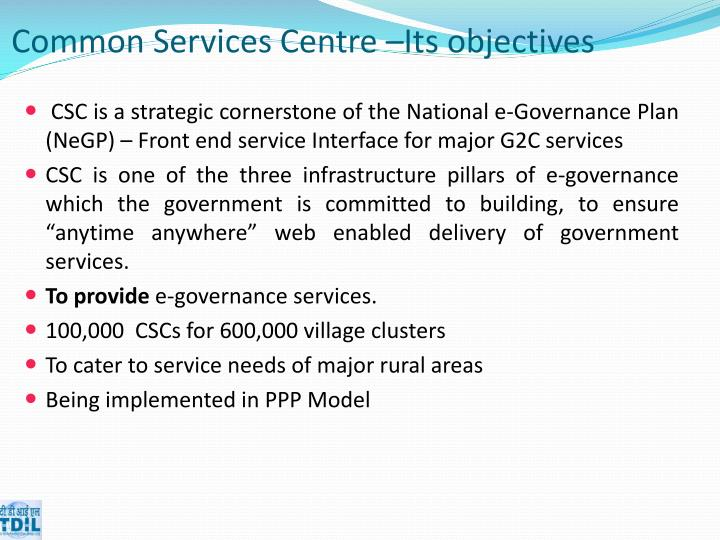 Common Services Centre –Its objectives