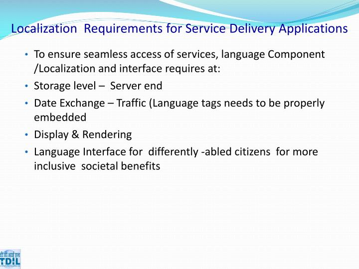 Localization  Requirements for Service Delivery Applications