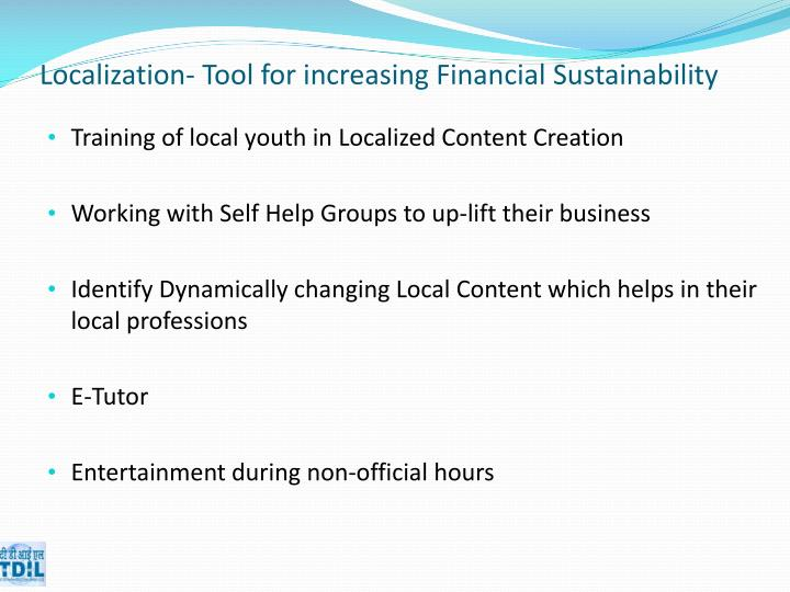 Localization- Tool for increasing Financial Sustainability
