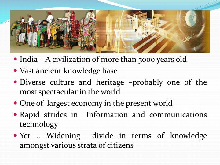 India – A civilization of more than 5000 years old