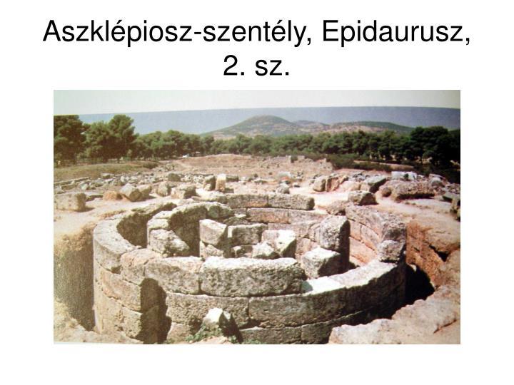 Aszklépiosz-szentély, Epidaurusz, 2. sz.