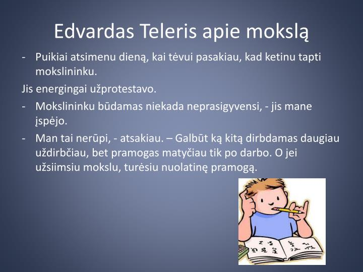 Edvardas Teleris apie mokslą