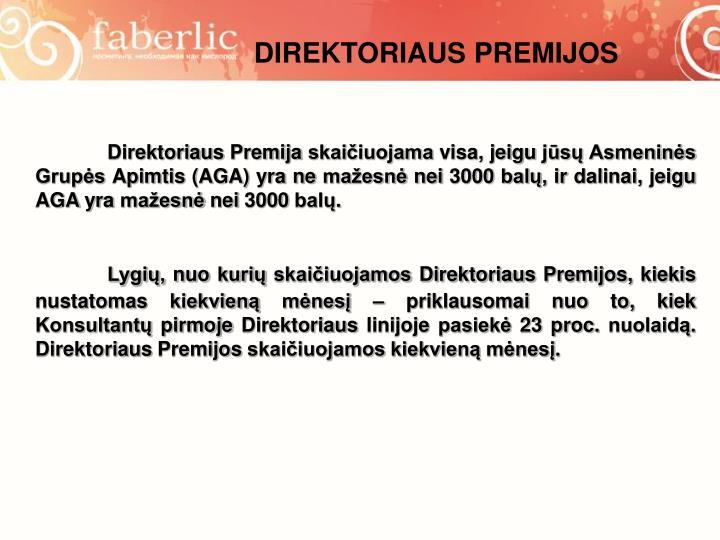 DIREKTORIAUS PREMIJOS