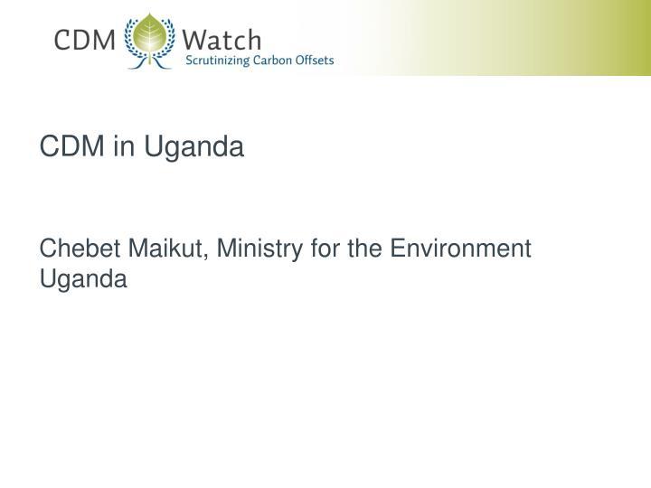 CDM in Uganda