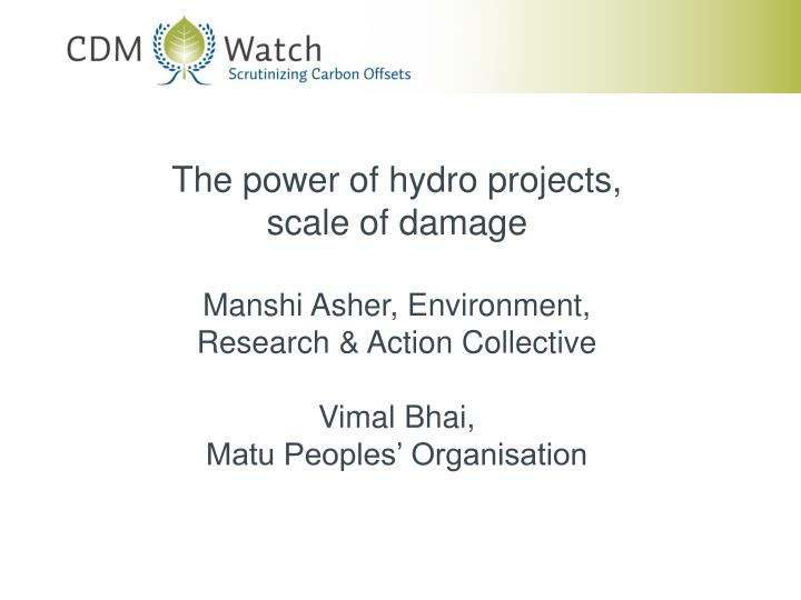 The power of hydro projects,