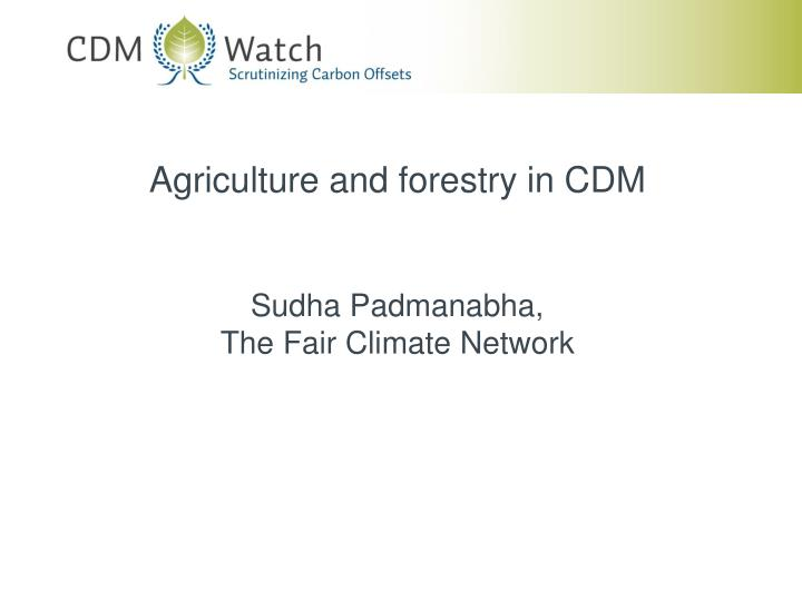 Agriculture and forestry in CDM