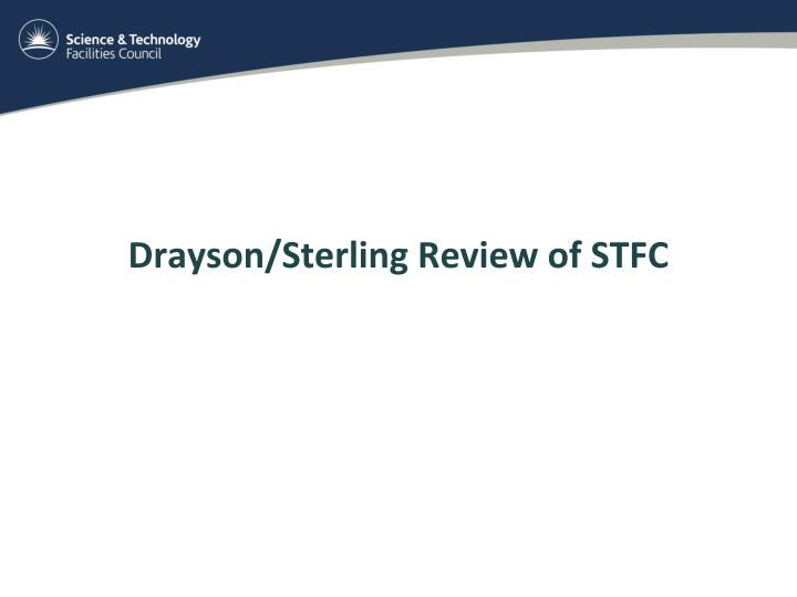 Drayson/Sterling Review of STFC