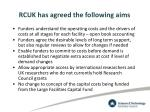 rcuk has agreed the following aims