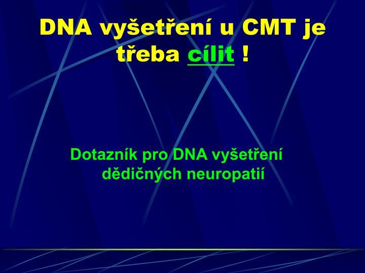 DNA vyšetření u CMT je třeba