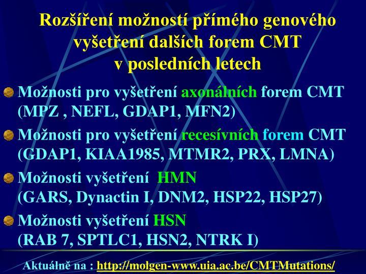 Rozšíření možností přímého genového vyšetření dalších forem CMT