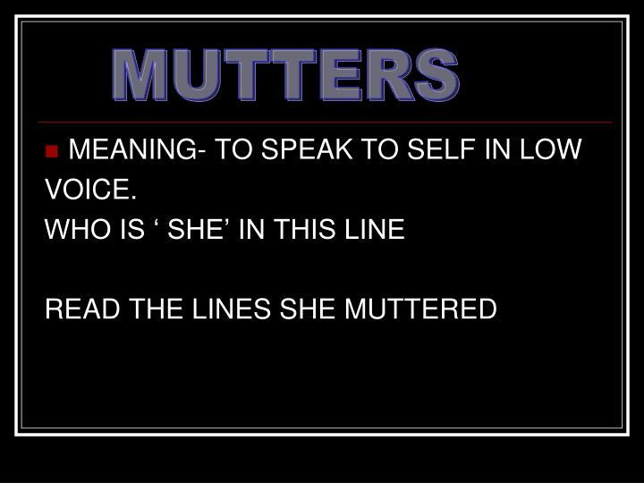 MUTTERS