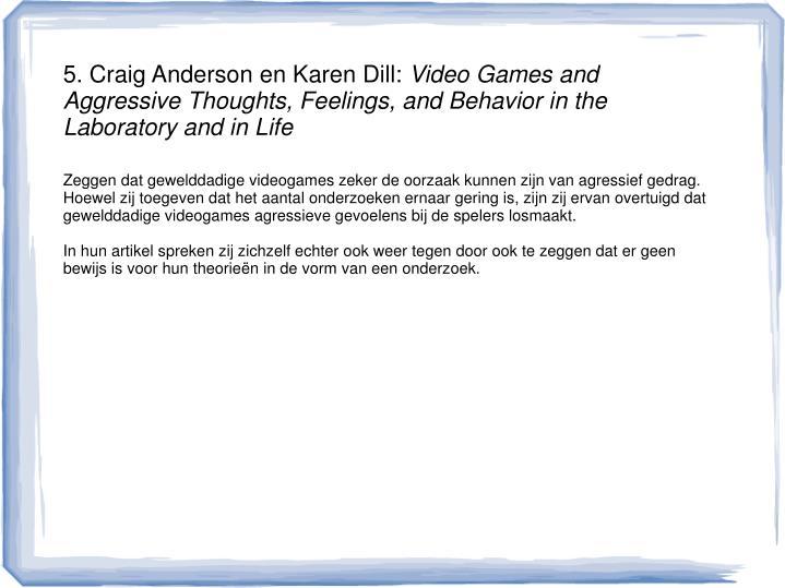 5. Craig Anderson en Karen Dill: