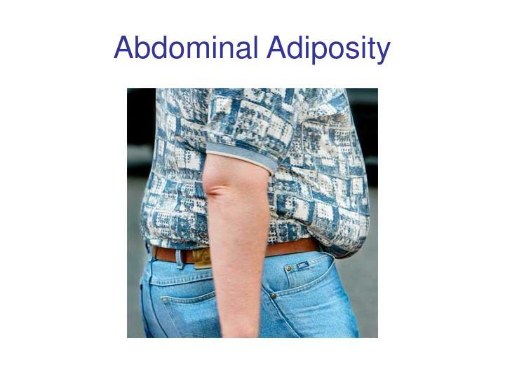 Abdominal Adiposity