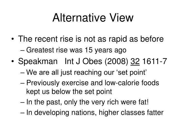 Alternative View