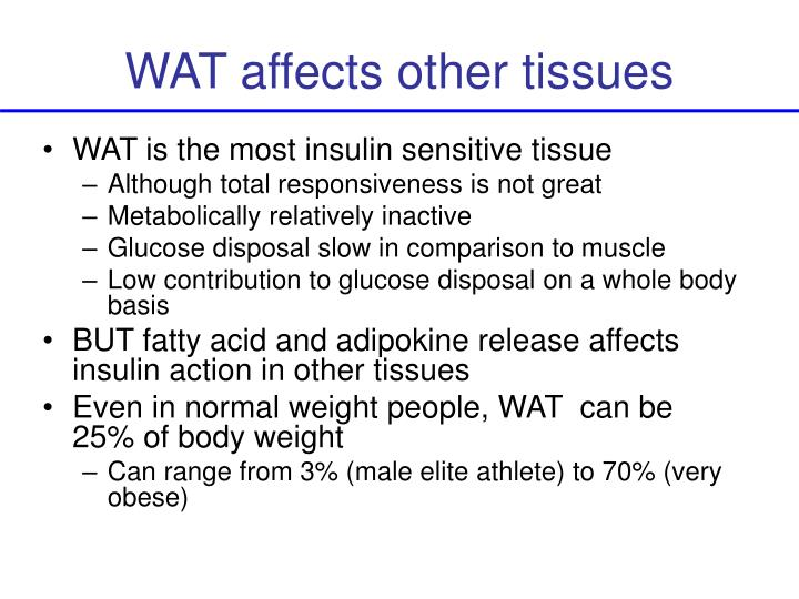 WAT affects other tissues