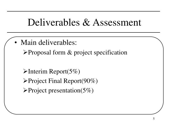 Deliverables & Assessment