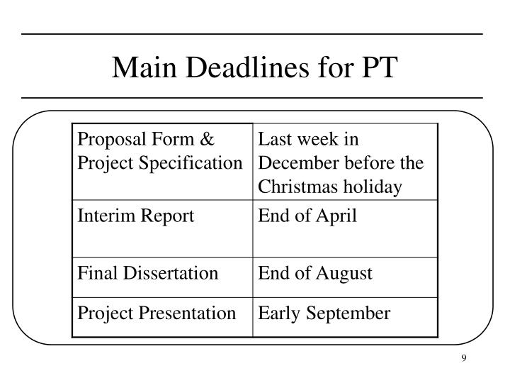 Main Deadlines for PT
