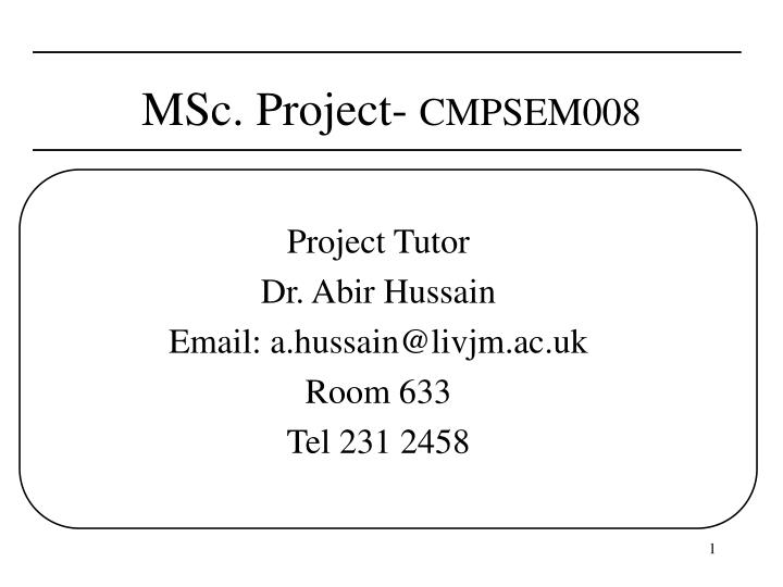 Msc project cmpsem008