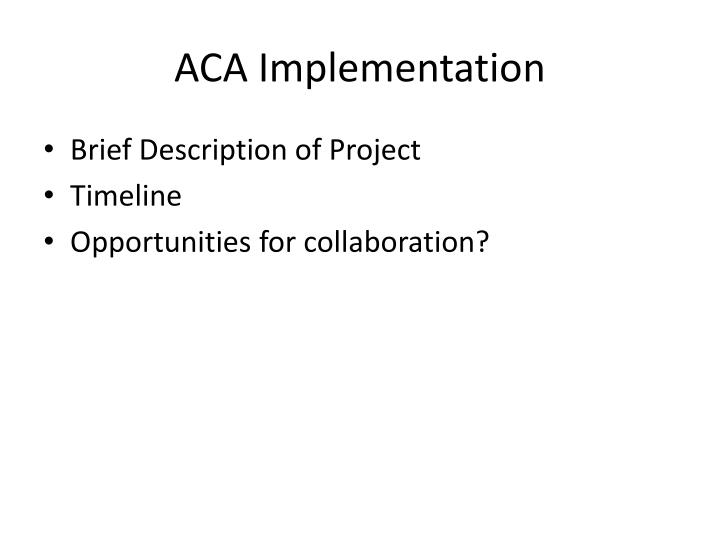 ACA Implementation