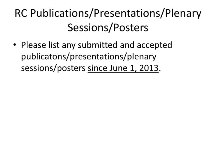 RC Publications/Presentations/Plenary Sessions/Posters
