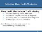 definition home health monitoring