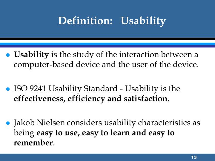Definition:   Usability