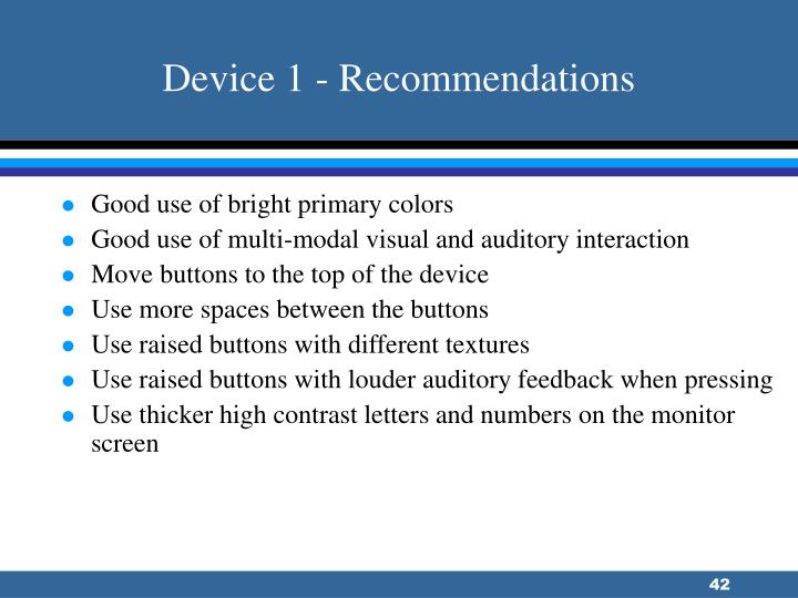 Device 1 - Recommendations