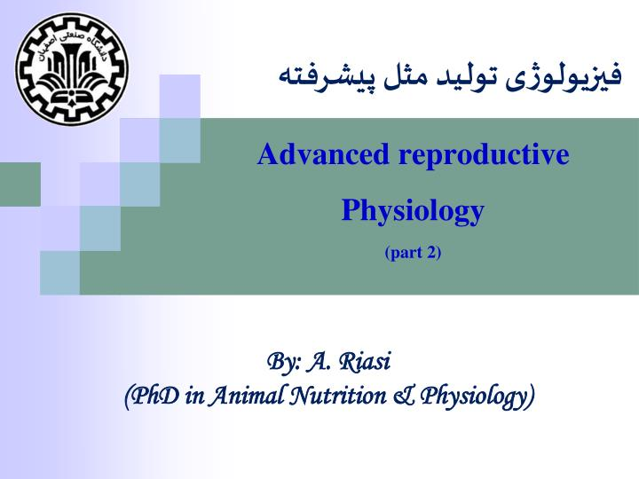 Advanced reproductive physiology part 2