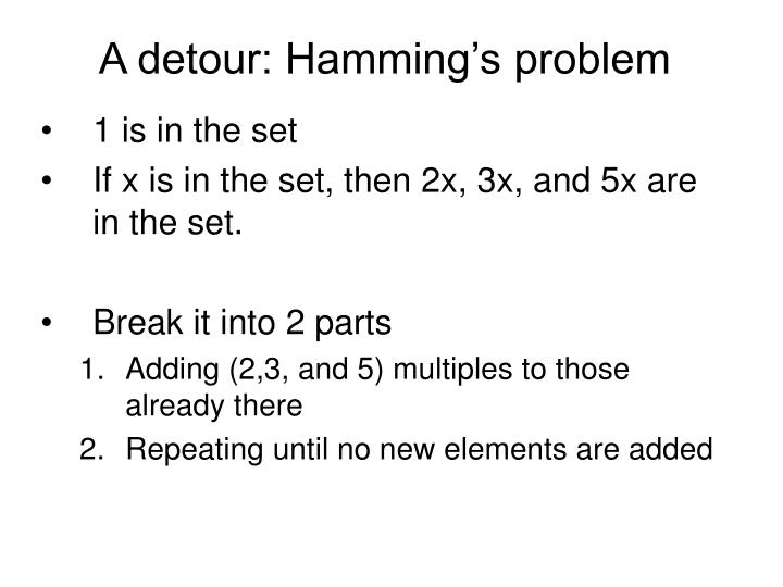 A detour: Hamming's problem