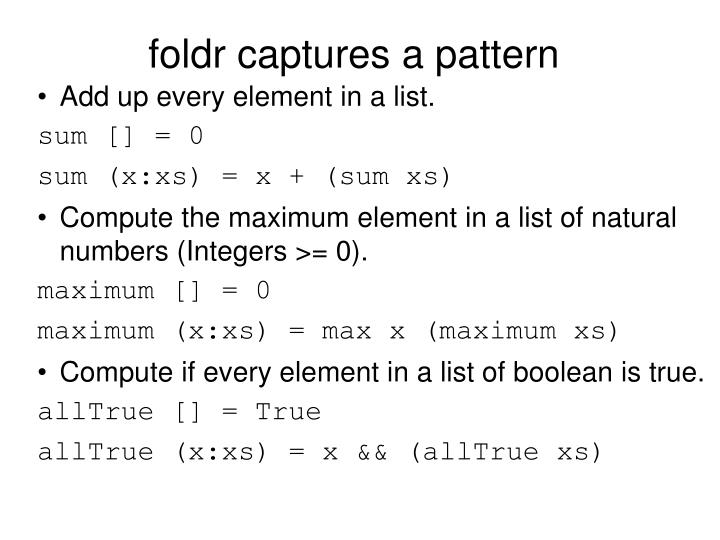 foldr captures a pattern