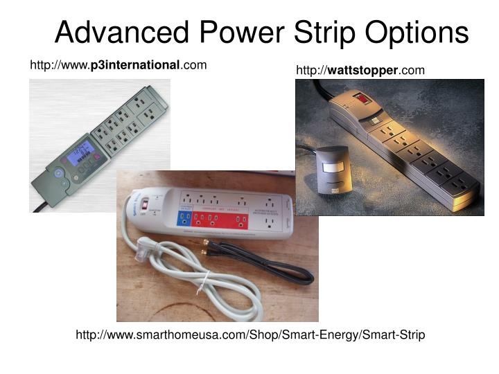 Advanced Power Strip Options